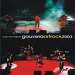 Gouveia Artrock 2003 - DVD