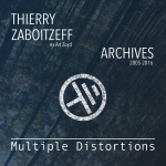 Multiple Distortions - Archives Studio 2005-2016