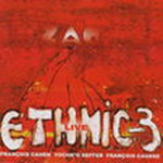 Ethnic-3 Live