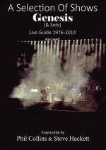 Genesis & Solo – A Selection of Shows – Live Guide 1976-2014