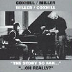 Miller/Coxhill - Story So Far