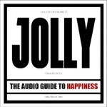 The Audio Guide To Happiness part II